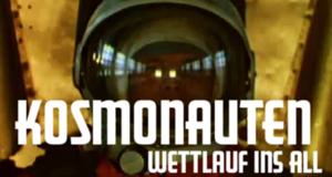 Kosmonauten - Wettlauf ins All