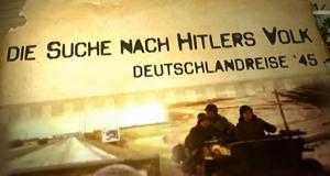 Die Suche nach Hitlers Volk