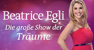 Beatrice Egli - Die große Show der Träume