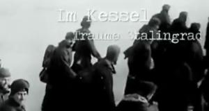 Im Kessel - Trauma Stalingrad