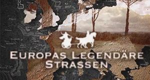 Europas legendäre Straßen