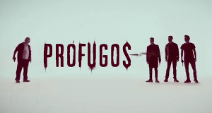 Prófugos - Auf der Flucht