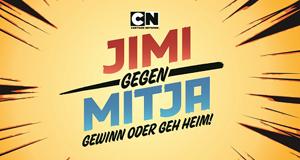 Cartoon Network Jimi gegen Mitja - Gewinn oder geh Heim!