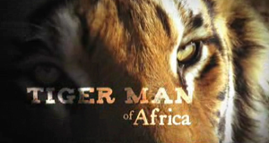 Afrikas Tigerfarm
