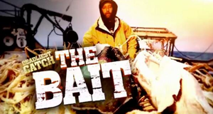 Deadliest Catch: The Bait