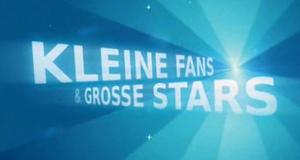 Kleine Fans & Große Stars