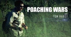 Kampf den Wilderern - mit Tom Hardy