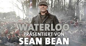 Waterloo - Präsentiert von Sean Bean