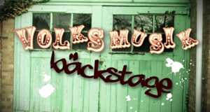 bäckstage Volksmusik