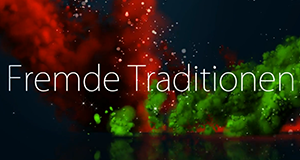 Fremde Traditionen