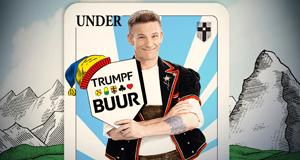 Trumpf Buur - Ein Österreicher lernt Jassen
