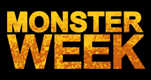 Monster Week