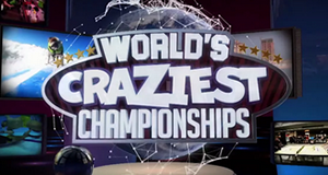 World's Craziest Championships