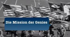 Die Mission der Genies
