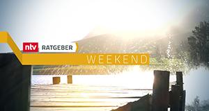 n-tv Ratgeber - Weekend