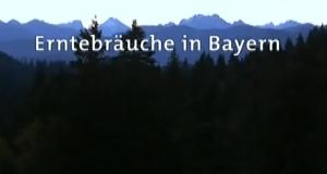 Erntebräuche in Bayern