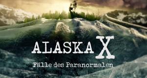 Alaska X - Fälle des Paranormalen