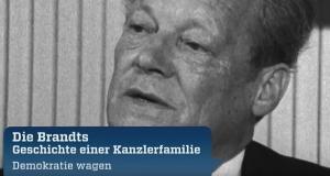 Die Brandts - Geschichte einer Kanzlerfamilie