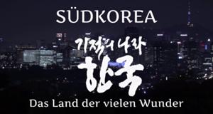 Südkorea - Das Land der vielen Wunder