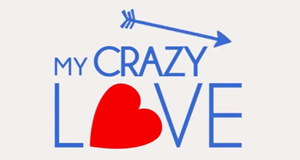My Crazy Love - Verrückt vor Liebe