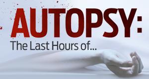 Autopsie Spezial: Die letzten Stunden von ...