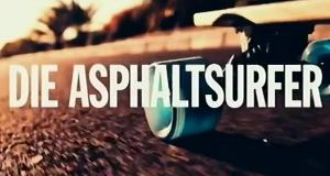 Die Asphaltsurfer