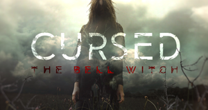 Cursed: The Bell Witch