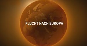 Flucht nach Europa