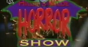 Hilde's wilde Horrorshow