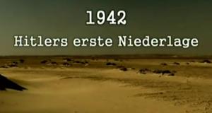 1942 - Hitlers erste Niederlage
