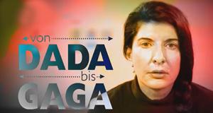 Von Dada bis Gaga
