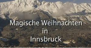 Magische Weihnachten in Innsbruck