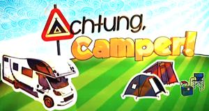 Achtung, Camper!