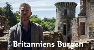 Britanniens Burgen