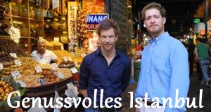 Genussvolles Istanbul