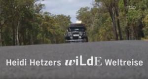 Heidi Hetzers wilde Weltreise