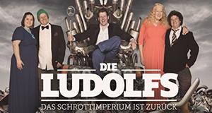 Die Ludolfs - Das Schrottimperium ist zurück!