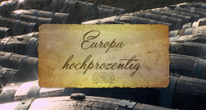 Europa hochprozentig