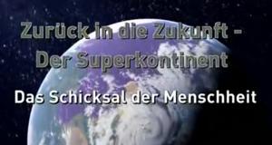Zurück in die Zukunft - Der Superkontinent