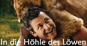 In die Höhle des Löwen