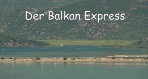 Der Balkan Express