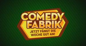 Comedyfabrik - Jetzt fängt die Woche gut an
