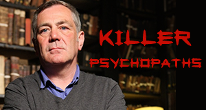 Killer Psychopaths