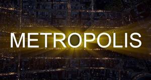 Metropolis - Die Seele einer Stadt