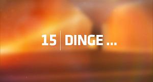 15 Dinge ...