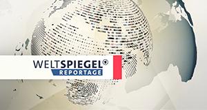 Weltspiegel-Reportage