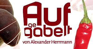 Aufgegabelt von Alexander Herrmann