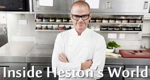 Inside Hestons World