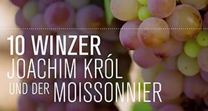 10 Winzer, Joachim Król und der Moissonnier