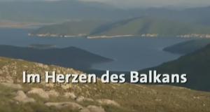 Im Herzen des Balkans